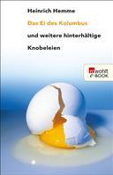Heinrich Hemme: Das Ei des Kolumbus ★★★★