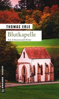 Thomas Erle: Blutkapelle ★★★★