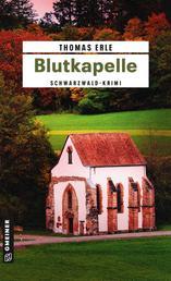 Blutkapelle - Kaltenbachs zweiter Fall