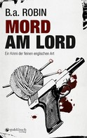 B.a. Robin: Mord am Lord ★★★
