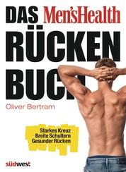 Das Men's Health Rückenbuch - Starkes Kreuz, breite Schultern, gesunder Rücken