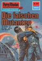 William Voltz: Perry Rhodan 601: Die falschen Mutanten ★★★★