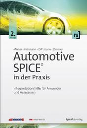 Automotive SPICE® in der Praxis - Interpretationshilfe für Anwender und Assessoren