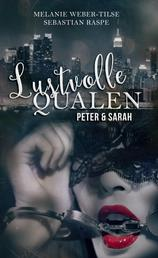 Lustvolle Qualen - Peter & Sarah