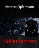 Norbert Opfermann: Höllenfahrten