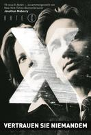 Jonathan Maberry: Akte X: Vertrauen Sie niemandem ★★★★