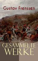 Gustav Frenssen: Gesammelte Werke