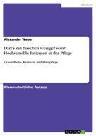 Alexander Weber: Darf's ein bisschen weniger sein?! Hochsensible Patienten in der Pflege ★★★★