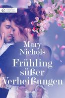 Mary Nichols: Frühling süßer Verheißungen ★★★
