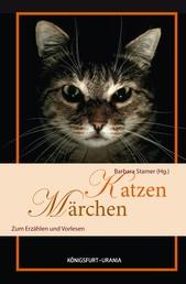 Katzenmärchen - Zum Erzählen und Vorlesen
