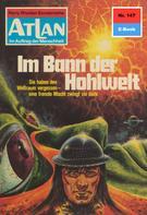 Ernst Vlcek: Atlan 147: Im Bann der Hohlwelt ★★★★
