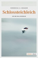 Veronika A. Grager: Schlossteichleich ★★★★