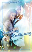Julianne Sands: Dance my Breath Away ★★★★