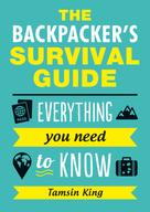 Tamsin King: The Backpacker's Survival Guide ★★★★