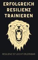 Thorsten Hawk: Erfolgreich Resilienz trainieren
