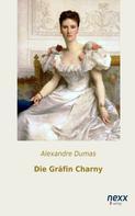 Alexandre Dumas: Die Gräfin Charny