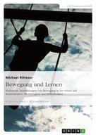 Michael Ritteser: Bewegung und Lernen