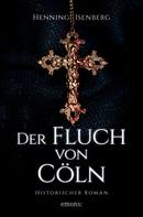 Henning Isenberg: Der Fluch von Cöln ★★★