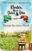 Valentina Morelli: Kloster, Mord und Dolce Vita - Rezept für einen Mord ★★★★