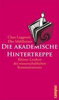 Claus Leggewie: Die akademische Hintertreppe ★★★