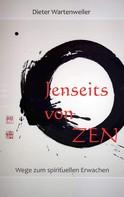 Dieter Wartenweiler: Jenseits von Zen