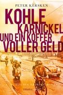 Peter Kersken: Kohle, Karnickel und ein Koffer voller Geld ★★★★★