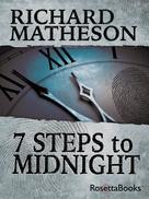 Richard Matheson: 7 Steps to Midnight