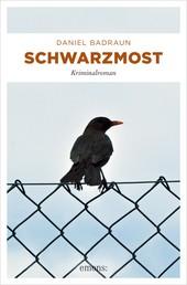 Schwarzmost - Kriminalroman