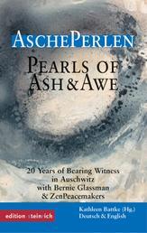 AschePerlen - Zeugnisse aus 20 Jahren Friedenspraxis in Auschwitz
