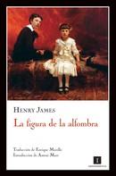 Henry James: La figura de la alfombra