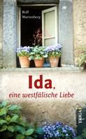 Rolf Wartenberg: Ida, eine westfälische Liebe ★★★★★