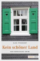 Elke Pfesdorf: Kein schöner Land ★★★★