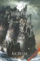 Joe Dever: Einsamer Wolf 07 - Schloss des Todes