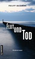 Philipp Dalgamoni: Flut und Tod