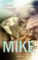 Sylvia Pranga: Mike ★★★★