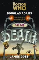 Douglas Adams: Doctor Who: Die Stadt des Todes ★★★★