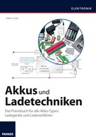 Schulz, Dieter: Akkus und Ladetechniken ★★★