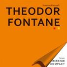 Susanne Kleinpaß: Literatur Kompakt: Theodor Fontane