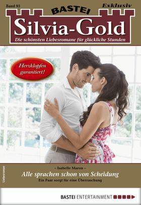 Silvia-Gold 93 - Liebesroman