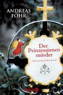 Andreas Föhr: Der Prinzessinnenmörder ★★★★