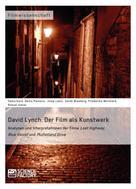 Denis Pavlovic: David Lynch. Der Film als Kunstwerk ★★★★★