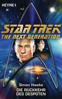 Simon Hawke: Star Trek - The Next Generation: Die Rückkehr des Despoten
