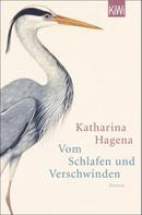 Katharina Hagena: Vom Schlafen und Verschwinden ★★★★