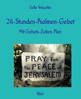 24-Stunden-Psalmen-Gebet