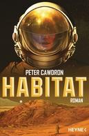Peter Cawdron: Habitat ★★★★