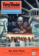 Clark Darlton: Perry Rhodan 2: Die dritte Macht ★★★★