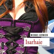Isarhaie - Kriminalroman