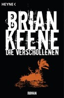 Brian Keene: Die Verschollenen ★★★★