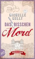 Michelle Kelly: Das bisschen Mord ★★★★