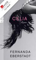 Fernanda Eberstadt: Celia ★★★★